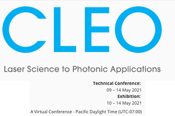 CLEO - Conference for laser science and photonics (09-14th May 2021)