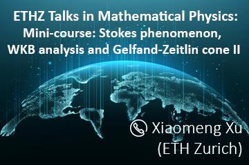 ETH Zurich online Spring semester talks in mathematical physics