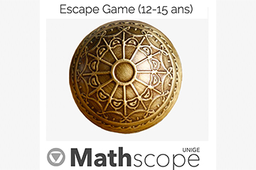 Mathscope's Escape Game (12-15 year olds)