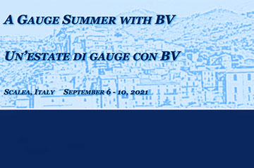 A Gauge Summer with BV (Scalea, Italy - September 6 - 10)