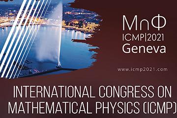 ICMP (Geneva 2-7 August 2021) Registration now open!