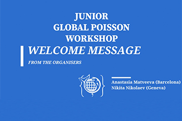 The Junior Global Poisson Workshop 2020 has started